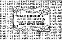 Ugly Hurons - Live in Hermsdorf 1989
